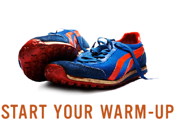 Start Your Warm-Up